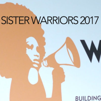 Video for Sister Warriors 2017 Event